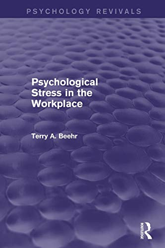 9781138012998: Psychological Stress in the Workplace (Psychology Revivals)