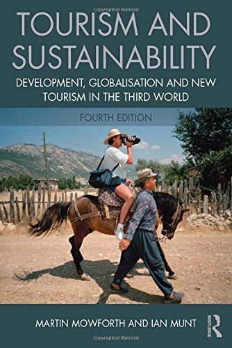9781138013254: Tourism and Sustainability: Development, globalisation and new tourism in the Third World