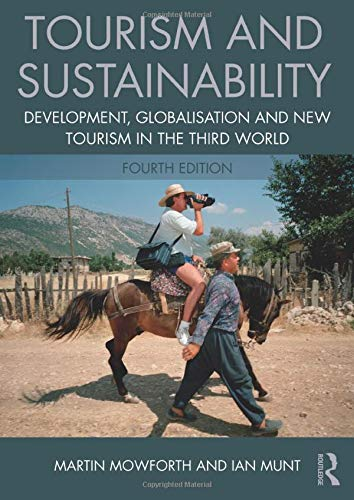 9781138013261: Tourism and Sustainability: Development, globalisation and new tourism in the Third World