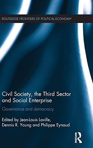 9781138013315: Civil Society, the Third Sector and Social Enterprise: Governance and Democracy