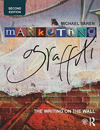 9781138013339: Marketing Graffiti: The Writing on the Wall