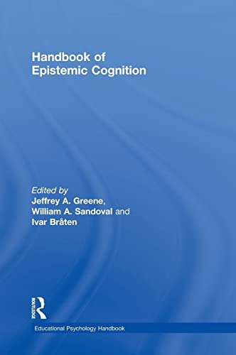 9781138013407: Handbook of Epistemic Cognition (Educational Psychology Handbook)