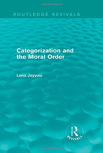 9781138014329: Categorization and the Moral Order (Routledge Revivals)