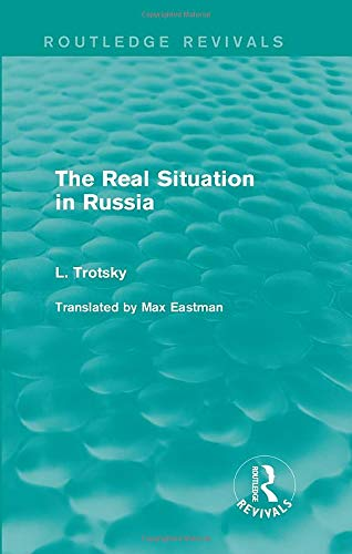 9781138015272: The Real Situation in Russia (Routledge Revivals)
