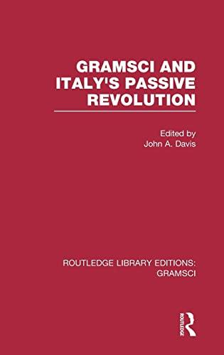 9781138015333: Gramsci (RLE: Gramsci): And Italy's Passive Revolution