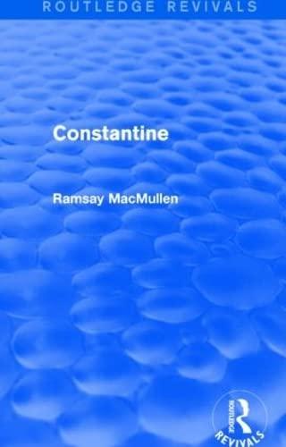 9781138015364: Constantine (Routledge Revivals)
