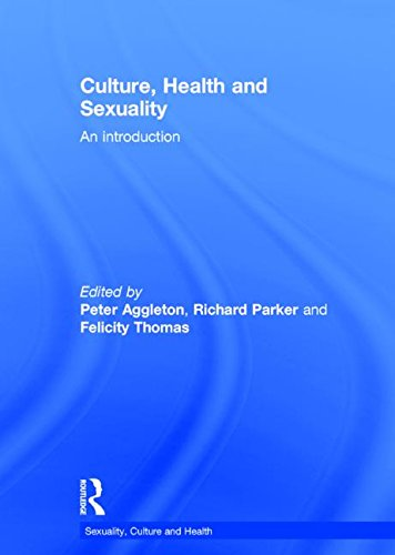 9781138015586: Culture, Health and Sexuality: An Introduction (Sexuality, Culture and Health)