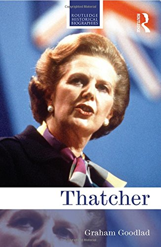 9781138015654: Thatcher (Routledge Historical Biographies)