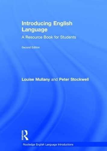 9781138016187: Introducing English Language: A Resource Book for Students (Routledge English Language Introductions)