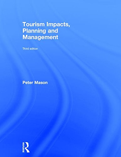 Tourism Impacts, Planning and Management: MASON, PETER