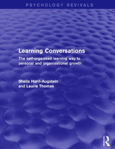 9781138016576: Learning Conversations (Psychology Revivals): The Self-Organised Learning Way to Personal and Organisational Growth