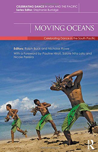 9781138016828: Moving Oceans: Celebrating Dance in the South Pacific (Celebrating Dance in Asia and the Pacific)
