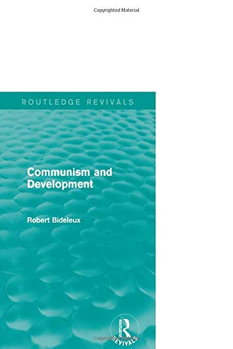 9781138017153: Communism and Development (Routledge Revivals)