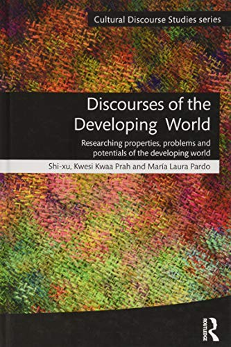 9781138017481: Discourses of the Developing World: Researching problems, complexities and aspirations (Cultural Discourse Studies Series)
