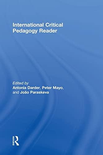 9781138017887: International Critical Pedagogy Reader