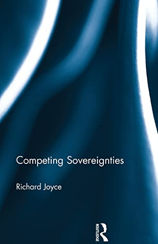 9781138017931: Competing Sovereignties
