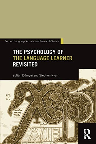 9781138018747: The Psychology of the Language Learner Revisited (Second Language Acquisition Research Series)
