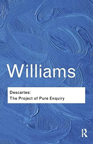9781138019188: Descartes: The Project of Pure Enquiry (Routledge Classics)