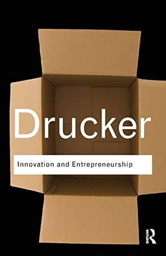 Innovation and Entrepreneurship (Routledge Classics): Drucker, Peter
