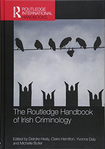 The Routledge Handbook of Irish Criminology (Hardback)