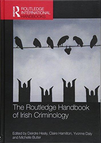 9781138019430: The Routledge Handbook of Irish Criminology (Routledge International Handbooks)
