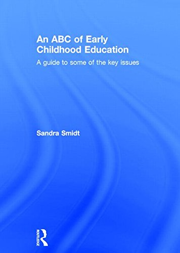 9781138019775: An ABC of Early Childhood Education: A guide to some of the key issues