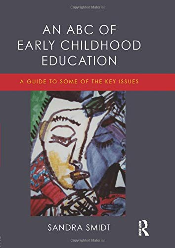 9781138019782: An ABC of Early Childhood Education
