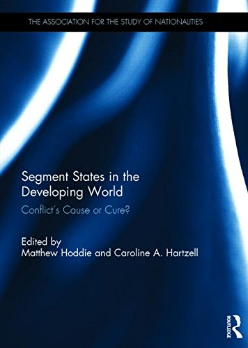 9781138019959: Segment States in the Developing World: Conflict's Cause or Cure? (Association for the Study of Nationalities)