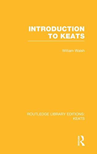 Introduction to Keats (Hardback): William Walsh