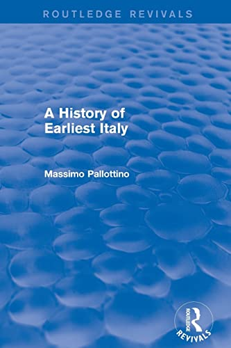 9781138020221: A History of Earliest Italy (Routledge Revivals)