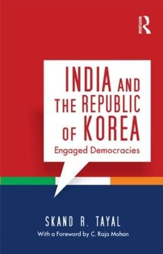 9781138020368: India and the Republic of Korea: Engaged Democracies
