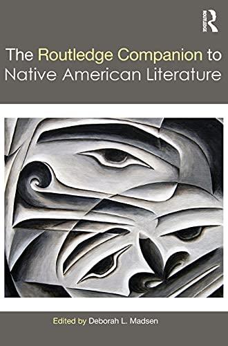 9781138020603: The Routledge Companion to Native American Literature (Routledge Literature Companions)