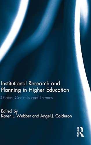 9781138021433: Institutional Research and Planning in Higher Education: Global Contexts and Themes