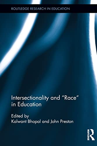 9781138021518: Intersectionality and Race in Education (Routledge Research in Education)