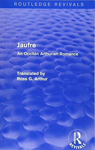 9781138021877: Jaufre (Routledge Revivals): An Occitan Arthurian Romance