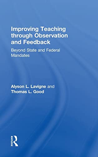 9781138022515: Improving Teaching through Observation and Feedback: Beyond State and Federal Mandates