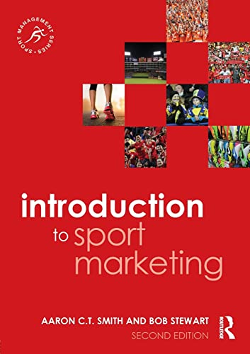 9781138022966: Introduction to Sport Marketing: Second edition (Sport Management Series)