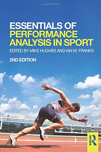 9781138022997: Essentials of Performance Analysis in Sport: