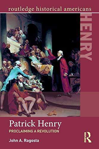 Patrick Henry (Paperback): John A. ragosta