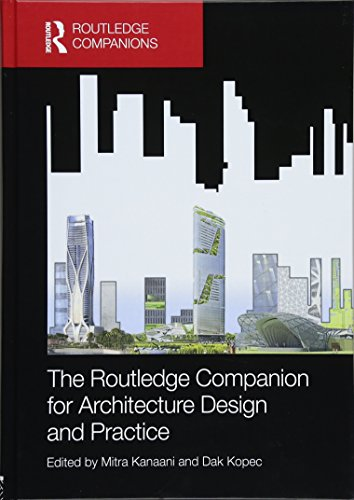 9781138023154: The Routledge Companion for Architecture Design and Practice: Established and Emerging Trends