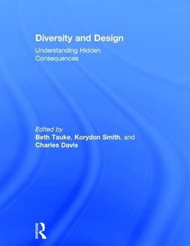 9781138023161: Diversity and Design: Understanding Hidden Consequences