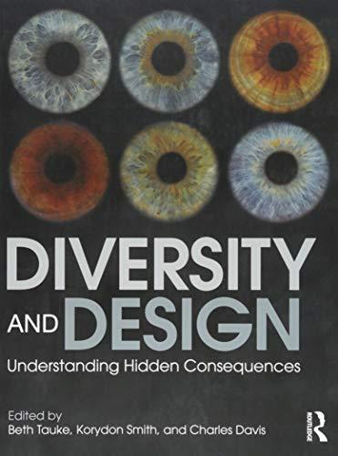 9781138023178: Diversity and Design: Understanding Hidden Consequences