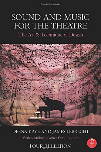9781138023437: Sound and Music for the Theatre: The Art & Technique of Design