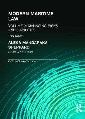 9781138023642: Modern Maritime Law Volume 2: Managing Risks and Liabilities
