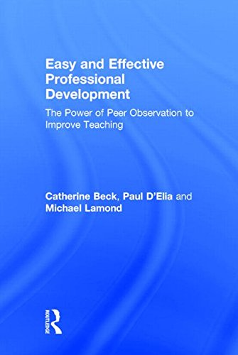 Easy and Effective Professional Development: The Power of Peer Observation to Improve Teaching (Eye...