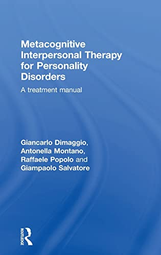 9781138024151: Metacognitive Interpersonal Therapy for Personality Disorders: A treatment manual