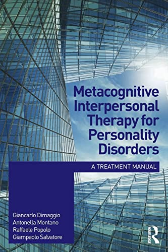 9781138024182: Metacognitive Interpersonal Therapy for Personality Disorders: A treatment manual