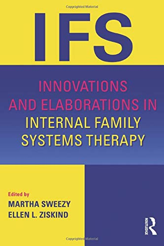 9781138024373: Innovations and Elaborations in Internal Family Systems Therapy