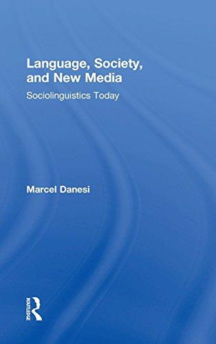 9781138024588: Language, Society, and New Media: Sociolinguistics Today