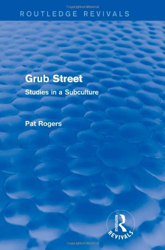 9781138024809: Grub Street (Routledge Revivals): Studies in a Subculture